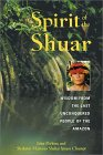 Spirit of the Shuar