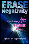 Erase Negativity and Embrace the Magic Within