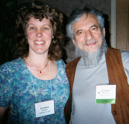 Cynthia Sue Larson and Claudio Naranjo