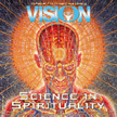 Vision Magazine: Science in Spirituality