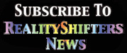 Subscribe to RealityShifters News