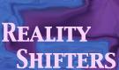 RealityShifters